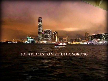 MY TOP 8 PLACES TO VISIT IN HONGKONG